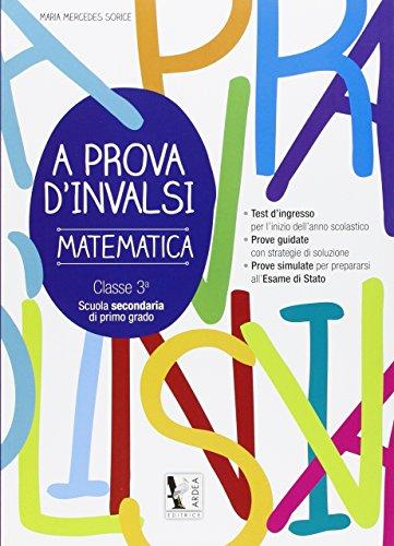A prova d'Invalsi 3. Matematica. Per la Scuola media