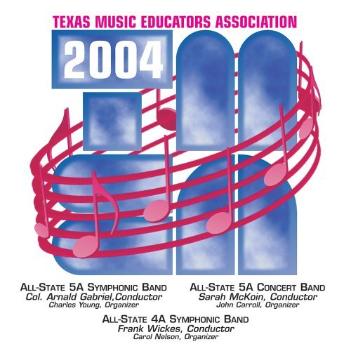 2004-texas-music-educators-association-tmea-all-state-5a-symphonic-band-all-state-5a-concert-band-al