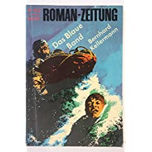 Roman-Zeitung. 166 [= Jg.] 1963, H. 4. Das Blaue Band