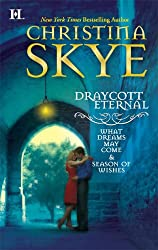 Draycott Eternal: What Dreams May Come & Season of Wishes