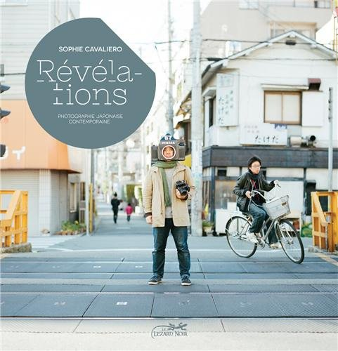 Révélations : Photographie japonaise contemporaine