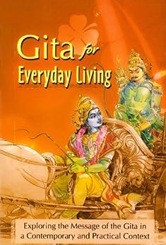 Gita for Everyday Living by [Atmashraddhananda, Swami]