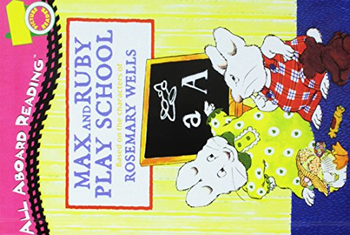 Max and Ruby Play School (All Aboard Reading Picture Reader)