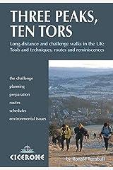 Three Peaks, Ten Tors: And Other Challenge Walks in the UK Flexibound