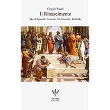 Il Rinascimento (con Annotazioni) (Italian Edition)