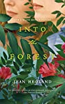 Into the Forest: A Novel par Hegland