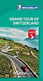 Grand Tour of Switzerland - Michelin Green Guide: The Green Guide (Michelin Tourist Guides)