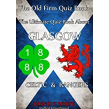 The Old Firm Quiz Book (English Edition)