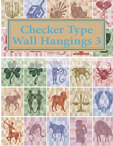 Checker Type Wall Hangings 3: in Plastic Canvas (Checker Type Wall Hangings in Plastic Canvas) (English Edition)
