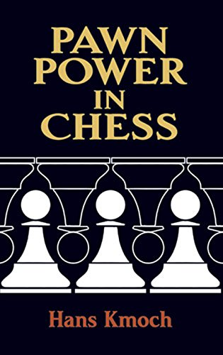 Pawn Power in Chess (Dover Chess) (English Edition)