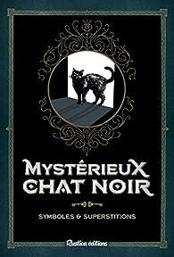 Mystérieux chat noir par Nathalie Semenuik