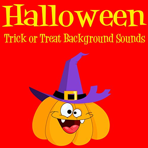 Halloween Trick or Treat Background Sounds