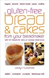 Gluten-free Bread and Cakes: With Full Details for Dairy or Lactose Intolerance (Real Food)