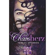 Chaosherz (Die Chaos-Reihe 2)