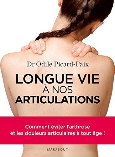 Longue vie à nos articulations ! par Odile Picard-Paix