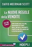 Le nuove regole delle vendite. Come usare agile selling,...