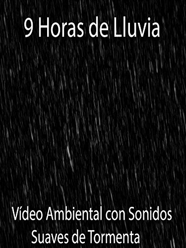 9-horas-de-lluvia-video-ambiental-con-sonidos-suaves-de-tormenta-ov