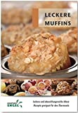 Leckere Muffins Rezepte geeignet für den Thermomix: leckere und abwechslungsreiche Ideen (Taschenbuch) [Pre-order 27-06-2017]