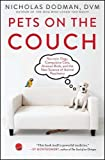 Pets on the Couch: Neurotic Dogs, Compulsive Cats, Anxious Birds and the New Science of Animal Psychiatry
