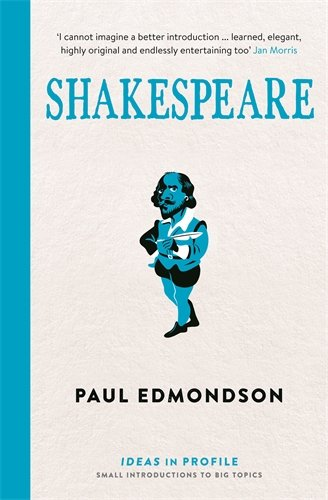 Shakespeare, An Introduction. Ideas In Profile