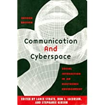 Communication and Cyberspace: Social Interaction in an Electronic Environment (The Hampton Press Communication Series. Communication and Public Space) (2002-11-04)