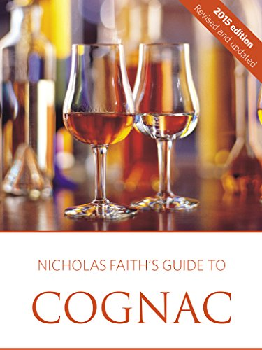 Nicholas Faith\'s 2015 guide to cognac (English Edition)