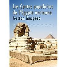 Les Contes populaires de l'Égypte ancienne (French Edition)