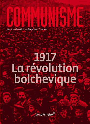 Communisme : 1917 La rvolution bolchevique