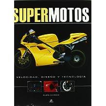Supermotos: Velocidad. Diseño y tecnología (Máquinas Civiles)