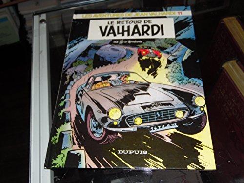 Les Aventures de Jean Valhardi, Tome 11 : Le Retour de Valhardi