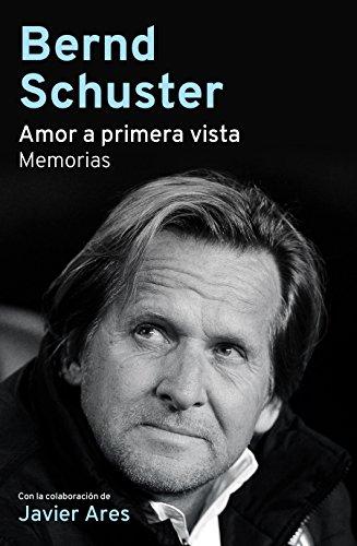 Amor a primera vista: Memorias (Córner) por Bernd Schuster