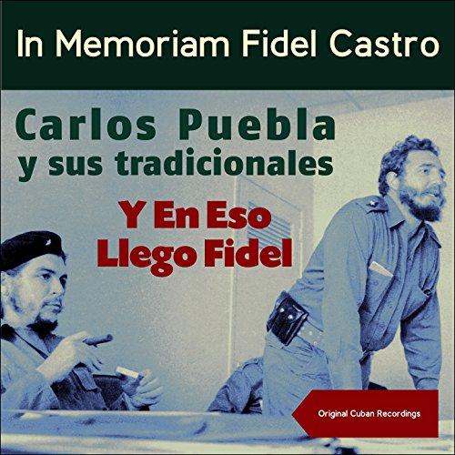 Y En Eso Llego Fidel