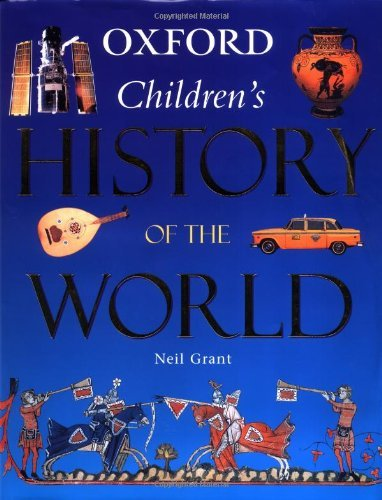 Oxford Children's History of the World by Neil Grant (2000-09-07)