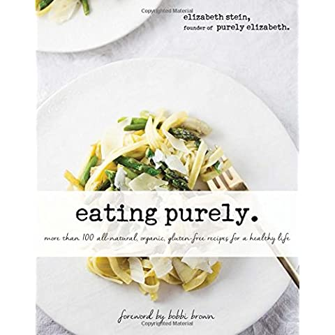 Eating Purely: More Than 100 All-natural, Organic, Gluten-free Recipes for a Healthy Life - Non Dairy Snack
