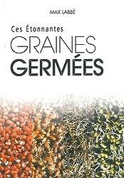 Etonnantes graines germées