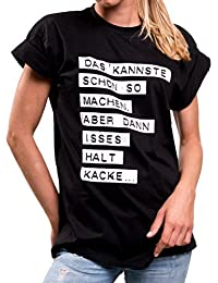 Das kannst du schon so machen - Lustige T-Shirts mit Sprüchen große Größen