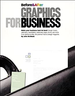Before and After Graphics for Business par [McWade, John]