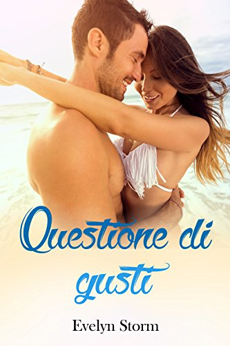 Questione di gusti (Italian Edition)
