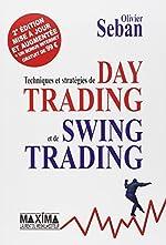 Techniques et stratégies de Day Trading et de Swing Trading de Olivier Seban