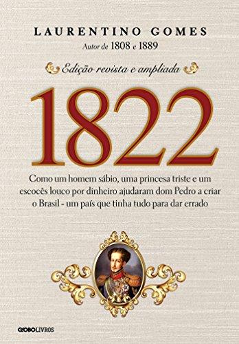 1822-como-um-homem-sabio-uma-princesa-triste-e-um-escoces-louco-por-dinheiro-ajudaram-dom-pedro-a-cr
