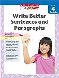 Scholastic Study Smart 04 - Write Better Sentences & Paragraph