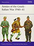Armies of the Greek-Italian War 1940-41 (Men-at-Arms, Band 514)