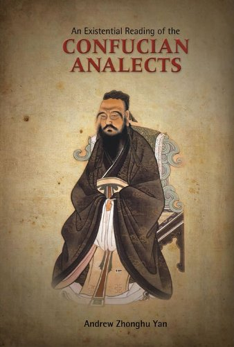 An Existential Reading of the Confucian Analects, Student Edition (English Edition)