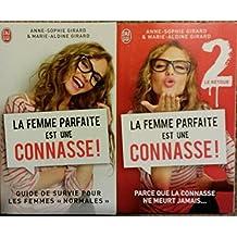 """La femme parfaite est une connasse! en 2 tomes (Guide survie pour les femmes """"normales""""/Parce que la connasse ne meurt jamais...)"""