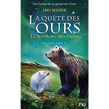 4. La quête des ours cycle II : Le territoire des loups (4)