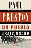 Un pueblo traicionado: España de 1876 a nuestros días: Corrupción, incompetencia política y división social (Spanish Edition)