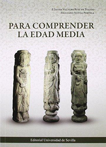 Para comprender la Edad Media (Historia y Geografía) por Francisco Javie Villalba Ruiz De Toledo