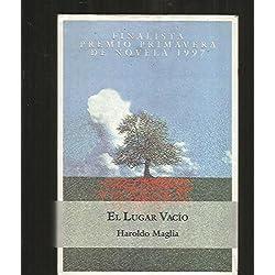 El Lugar Vacio (Espasa narrativa) Finalista Premio Primavera 1997