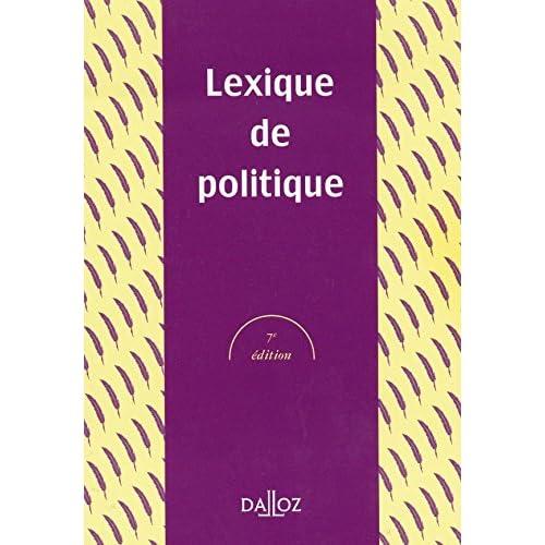 Lexique de politique - 7e éd.: Lexiques