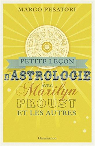 Petite leçon d'astrologie avec Marilyn, Proust et les autres